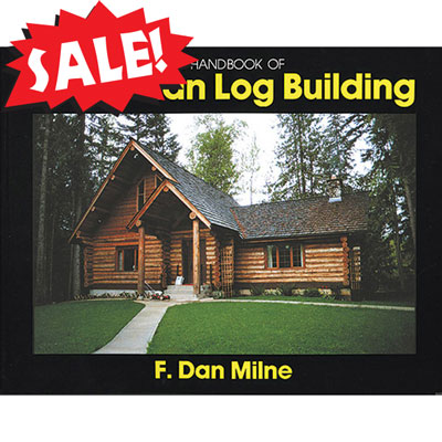 Handbook of Canadian Log Building