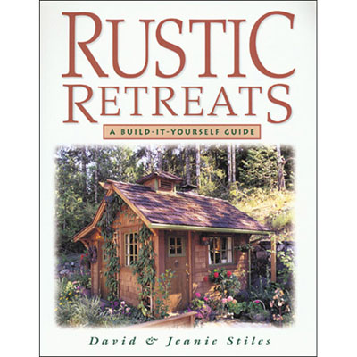 Rustic Retreats Build it Yourself Guide