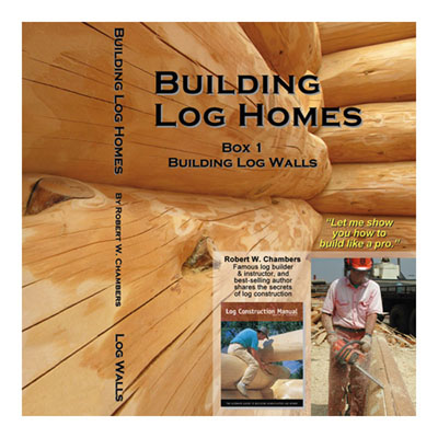 Building Log Homes DVD Box Set 1