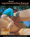 Log Construction Manual - Revised