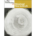Wood & How to Dry It