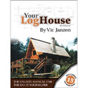 Your Log House 4th Edition