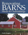Renovating Barns, Sheds, & Outbuildings