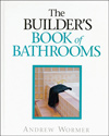 The Builder's Book of Bathrooms